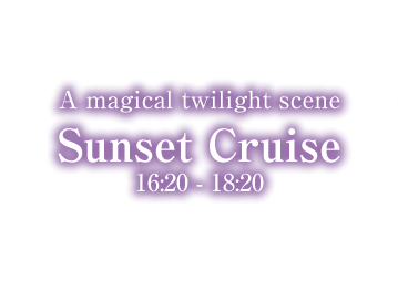 A magical twilight scene Sunset Cruise